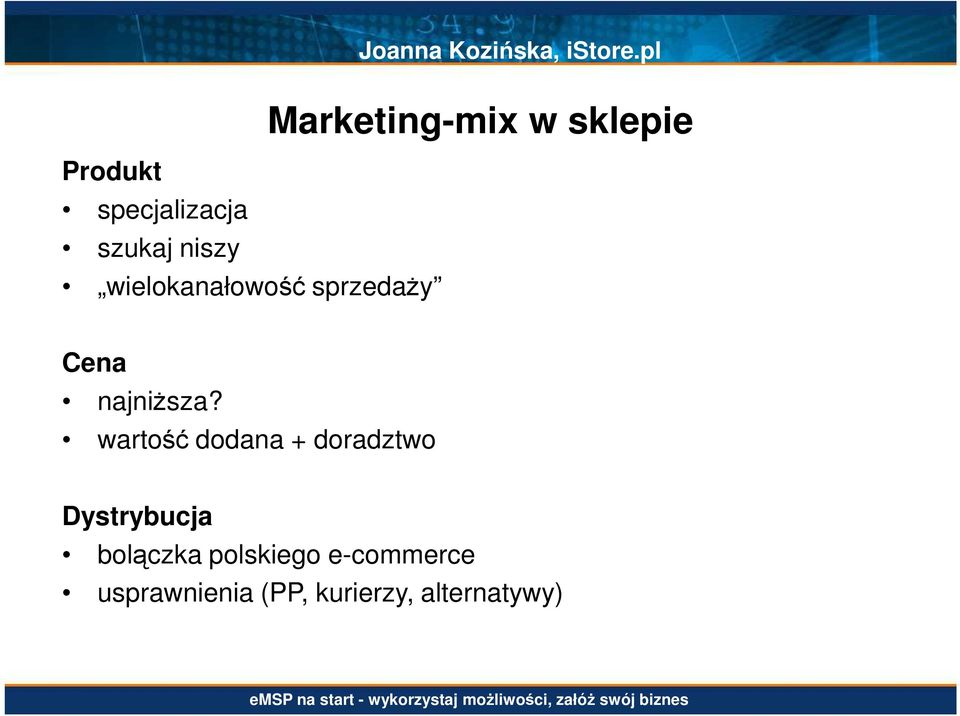 pl Marketing-mix w sklepie Cena najniŝsza?