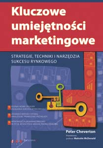 Kluczowe umiejêtnoœci marketingowe.